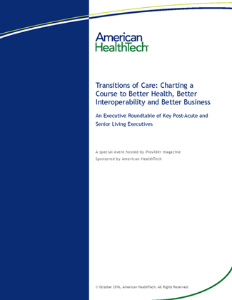 Transitions of Care: Charting a Course to Better Health, Better Interoperability and Better Business