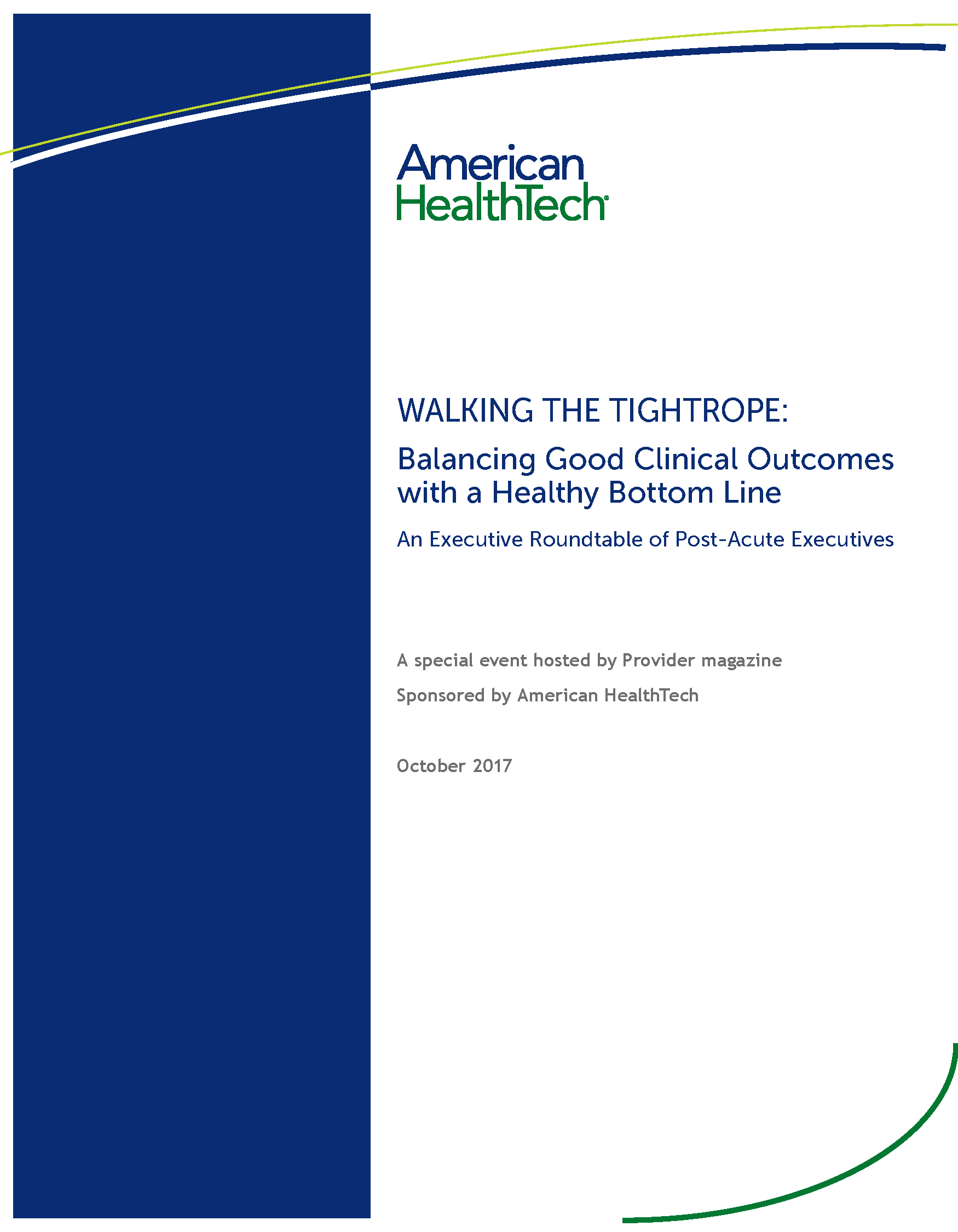 Walking the Tightrope: Balancing Good Clinical Outcomes with a Healthy Bottom Line